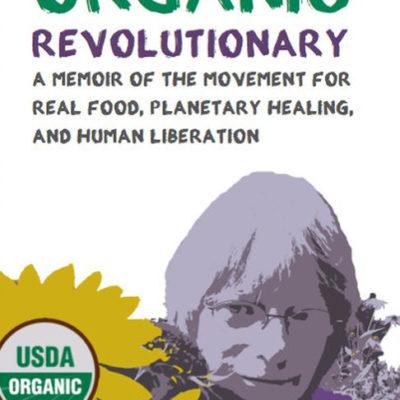 Organic Revolutionary